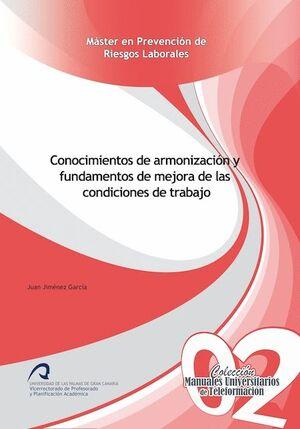 CONOCIMIENTOS DE ARMONIZACIÓN Y FUNDAMENTOS DE MEJORA DE LAS CONDICIONES DE TRABAJO