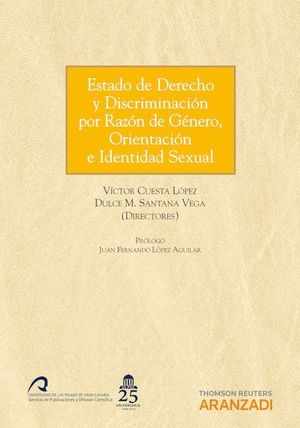 ESTADO DE DERECHO Y DISCRIMINACIÓN POR RAZÓN DE GÉNERO, ORIENTACIÓN E IDENTIDAD SEXUAL
