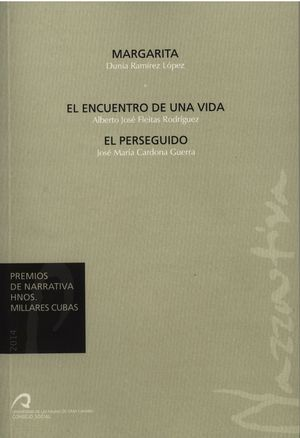 MARGARITA / EL ENCUENTRO DE UNA VIDA / EL PERSEGUIDO
