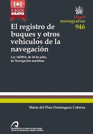 EL REGISTRO DE BUQUES Y OTROS VEHÍCULOS DE LA NAVEGACIÓN