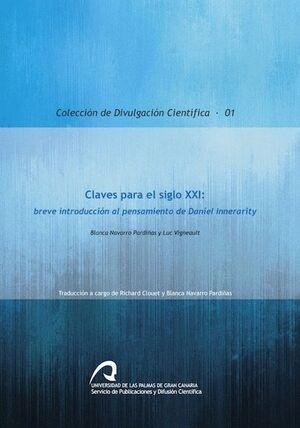 CLAVES PARA EL SIGLO XXI: BREVE INTRODUCCIÓN AL PENSAMIENTO DE DANIEL INNERARITY