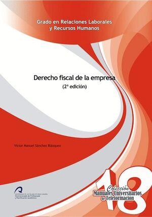 DERECHO FISCAL DE LA EMPRESA (2ª EDICIÓN)