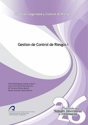 GESTIÓN DEL CONTROL DE RIESGOS I