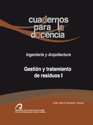 GESTIÓN Y TRATAMIENTO DE RESIDUOS I