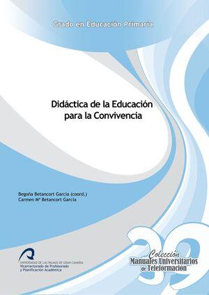 DIDÁCTICA DE LA EDUCACIÓN PARA LA CONVIVENCIA