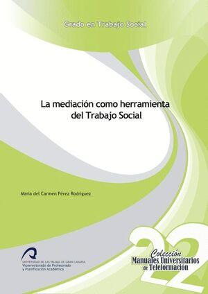 LA MEDIACIÓN COMO HERRAMIENTA DEL TRABAJO SOCIAL