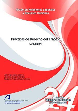 PRÁCTICAS DEL DERECHO DEL TRABAJO (2ª ED.)