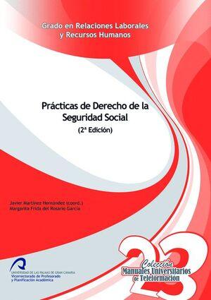 PRÁCTICAS DE DERECHO DE LA SEGURIDAD SOCIAL (2ª ED.)