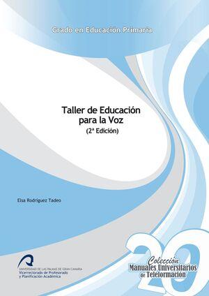 TALLER DE EDUCACIÓN PARA LA VOZ (2ª EDICIÓN)