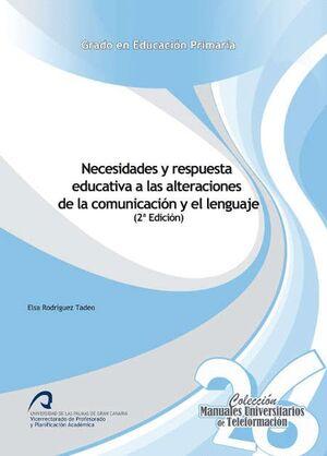 NECESIDADES Y RESPUESTA EDUCATIVA A LAS ALTERACIONES DE LA COMUNICACIÓN Y EL LENGUAJE