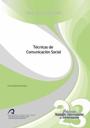 TÉCNICAS DE COMUNICACIÓN SOCIAL