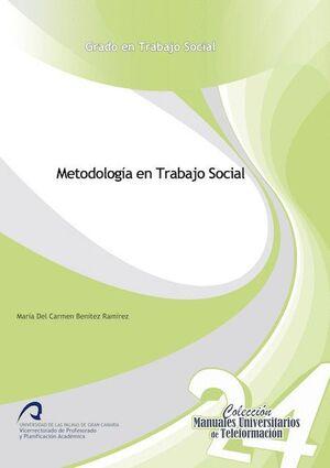 METODOLOGÍA EN TRABAJO SOCIAL