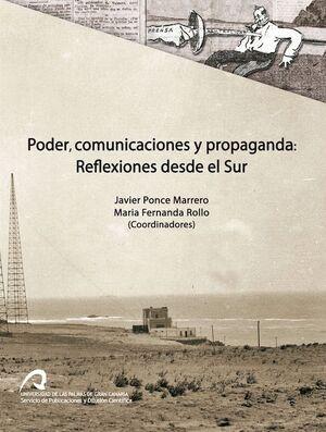 PODER, COMUNICACIONES Y PROPAGANDA: REFLEXIONES DESDE EL SUR