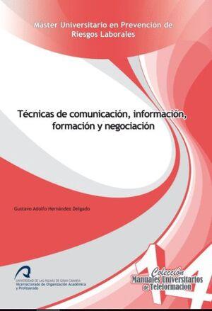 TÉCNICAS DE COMUNICACIÓN, INFORMACIÓN, FORMACIÓN Y NEGOCIACIÓN