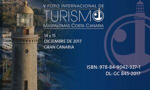 V FORO INTERNACIONAL DE TURISMO MASPALOMAS COSTA CANARIA (FITMCC). CONGRESO INTERNACIONAL DESARROLLO INTEGRAL DE DESTINOS TURÍSTICOS