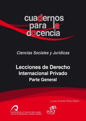 LECCIONES DE DERECHO INTERNACIONAL PRIVADO