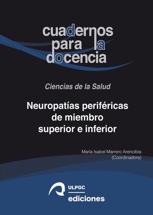 NEUROPATÍAS PERIFÉRICAS DE MIEMBRO SUPERIOR E INFERIOR