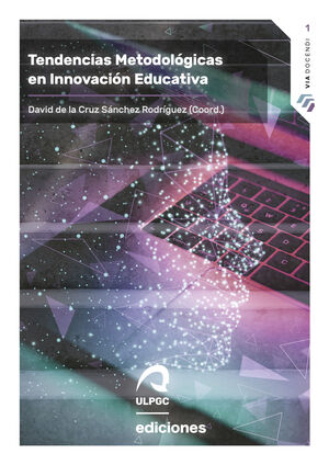 TENDENCIAS METODOLÓGICAS EN INNOVACIÓN EDUCATIVA