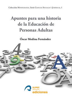 APUNTES PARA UNA HISTORIA DE LA EDUCACIÓN DE PERSONAS ADULTAS