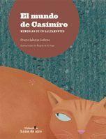 EL MUNDO DE CASIMIRO. MEMORIAS DE UN SALTAMONTES
