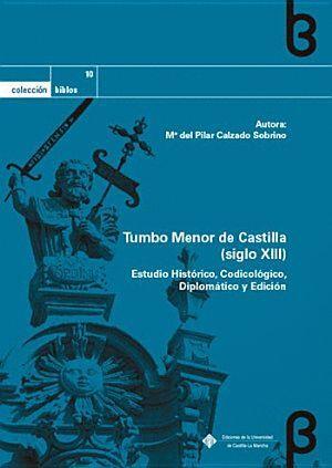 TUMBO MENOR DE CASTILLA (SIGLO XIII)