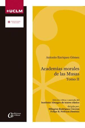 ACADEMIAS MORALES DE LAS MUSAS. TOMO II