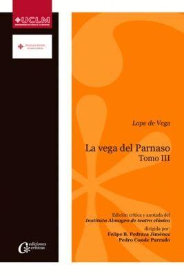 LA VEGA DEL PARNASO. TOMO III