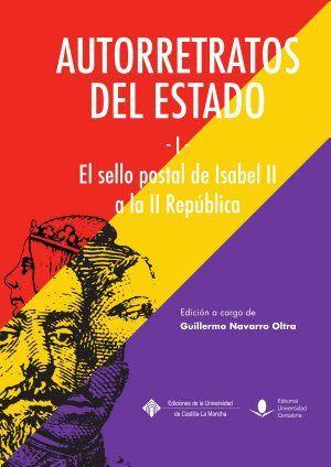 AUTORRETRATOS DEL ESTADO (I). EL SELLO POSTAL DE ISABEL II A LA REPÚBLICA