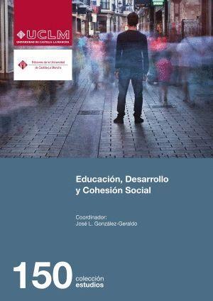 EDUCACIÓN, DESARROLLO Y COHESIÓN SOCIAL