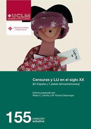 CENSURAS Y LIJ EN EL SIGLO XX CENSURAS Y LIJ EN EL SIGLO XX (EN ESPAÑA Y 7 PAÍSES LATINOAMERICANOS)
