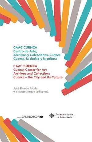 CAAC CUENCA CENTRO DE ARTE, ARCHIVOS Y COLECCIONES
