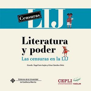 LITERATURA Y PODER. LAS CENSURAS EN LA LIJ