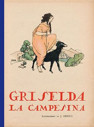 GRISELDA, LA CAMPESINA