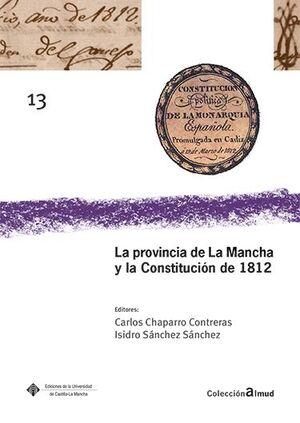 LA PROVINCIA DE LA MANCHA Y LA CONSTITUCIÓN DE 1812