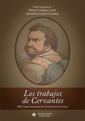 LOS TRABAJOS DE CERVANTES