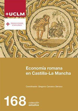 ECONOMÍA ROMANA EN CASTILLA-LA MANCHA