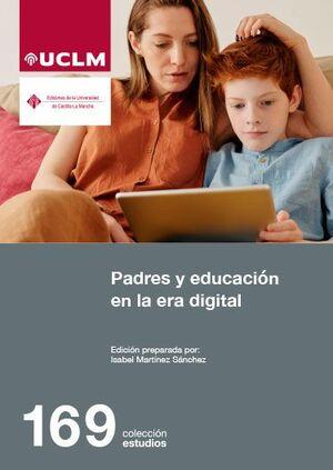 PADRES Y EDUCACIÓN EN LA ERA DIGITAL