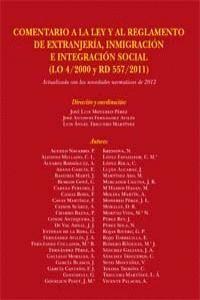 COMENTARIO A LA LEY Y AL REGLAMENTO DE EXTRANJERIA, INMIGRACION E INTEGRACION SOCIAL (LO 4/2000 - RD