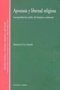 APOSTASIA Y LIBERTAD RELIGIOSA. CONCEPTUALIZACIÓN JURDICA DEL ABANDONO CONSECIONAL
