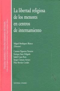 LIBERTAD RELIGIOSA DE LOS MENORES EN CENTROS INTERNAMIENTO