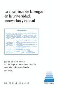 LA ENSEÑANZA DE LA LENGUA EN LA UNIVERSIDAD INNOVACIÓN Y CALIDAD