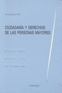 CIUDADANIA Y DERECHOS DE LAS PERSONAS MAYORES.