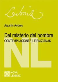 DEL MISTERIO DEL HOMBRE. CONTEMPLACIONES LEIBNIZIANAS