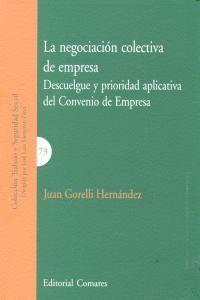 LA NEGOCIACIÓN COLECTIVA DE EMPRESA DESCUELGUE Y PRIORIDAD APLICATIVA DEL CONVENIO DE EMPRESA