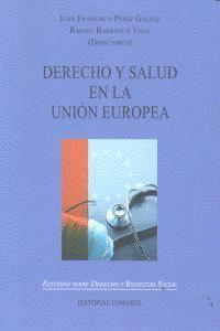 DERECHO Y SALUD EN LA UNION EUROPEA.