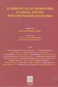 EL DERECHO DE MIGRACIONES EN ESPAÑA. ESTUDIO POR COMUNIDADES AUTONOMAS. ESTUDIO POR COMUNIDADES AUTO