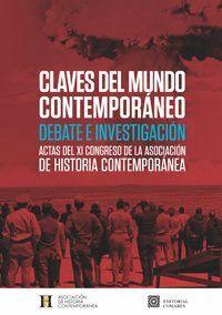 CLAVES DEL MUNDO CONTEMPORÁNEO DEBATE E INVESTIGACIÓN