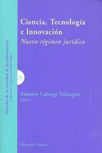 CIENCIA, TECNOLOGIA E INNOVACION.. NUEVO RÉGIMEN JURDICO
