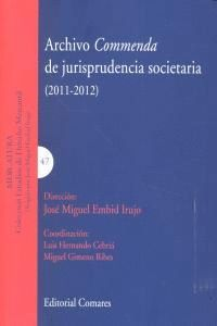 ARCHIVO COMMENDA DE JURISPRUDENCIA SOCIETARIA, 2011-2012