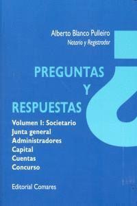 PREGUNTAS Y RESPUESTAS, SOCIETARIO JUNTA GENERAL, ADMINISTRADORES, CAPITAL, CUENTAS Y CONCURSO